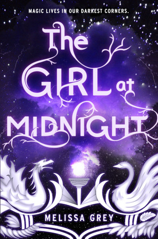 The Girl at Midnight (The Girl at Midnight #1) – Melissa Grey