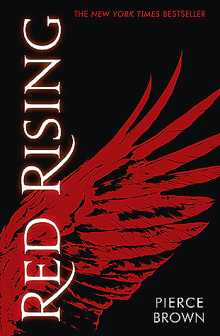 Red Rising (Red Rising #1) – Pierce Brown