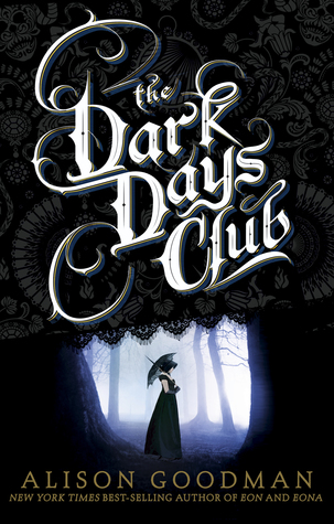 The Dark Days Club (Lady Helen #1) – Alison Goodman