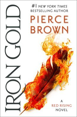 Iron Gold (Red Rising #4) – Pierce Brown