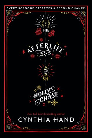 The Afterlife of Holly Chase – Cynthia Hand