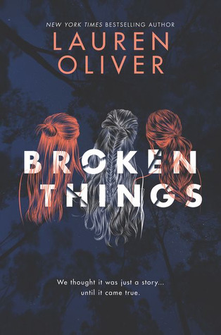 Broken Things – Lauren Oliver