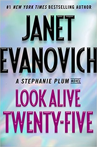 Mini-Review: Look Alive Twenty-Five by Janet Evanovich