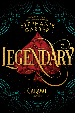 Legendary (Caraval #2) – Stephanie Garber
