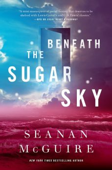 Mini-Review: Beneath the Sugar Sky (Wayward Children #3) – Seanan McGuire