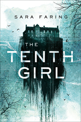 The Tenth Girl – Sara Faring