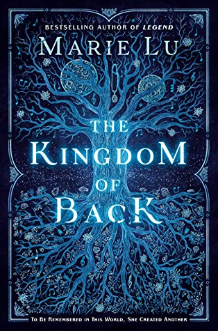 The Kingdom of Back – Marie Lu