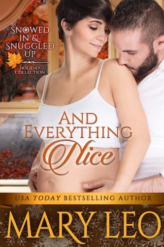And Everything Nice By Mary Leo