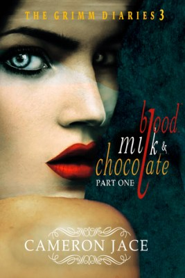 Blood, Milk, and Chocolate By Cameron Jace