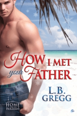 How I Met Your Father By L.B. Greg