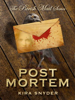 Post Mortem By Kira Snyder