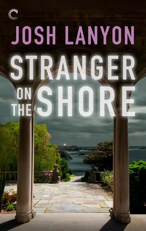 Stranger On The Shore By Josh Lanyon
