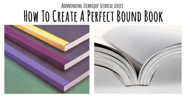 perfect binding tutorial