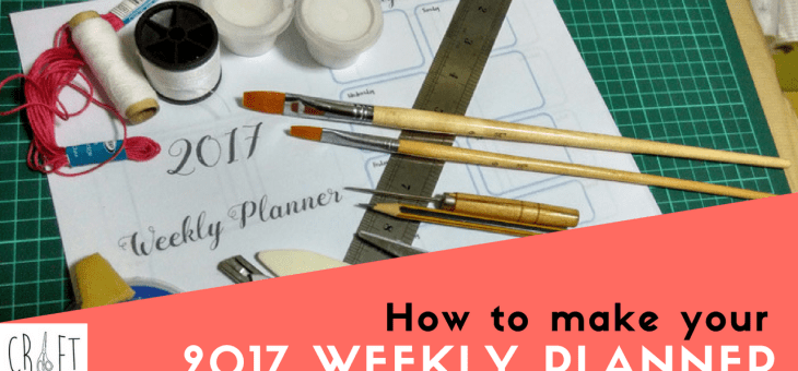 2017 Weekly Planner Do It Yourself Guide