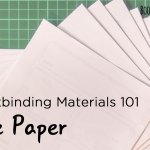 bookbinding 101 -The Paper