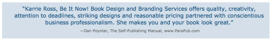 testimonial by dan poynter for book designer karrie ross