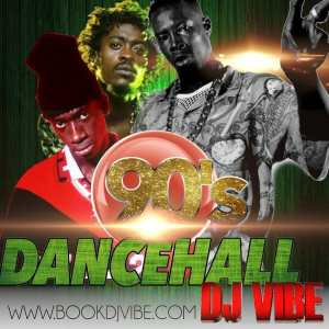 90's Dancehall Music Mix | Book DJ Vibe
