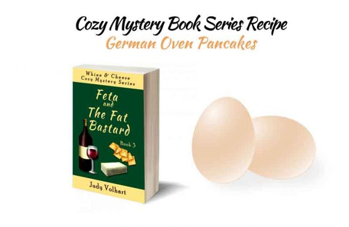 Cozy Mystery Book Series Recipe: German Oven Pancakes