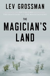 Cover art of The Magician's Land by Lev Grossman