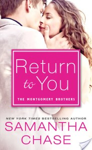 #Giveaway Exclusive Excerpt RETURN TO YOU by SAMANTHA CHASE #win a Coach Prize Pack @SamanthaChase3 @SourcebooksCasa