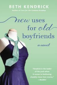 #Giveaway #Review NEW USES FOR OLD BOYFRIENDS by BETH KENDRICK @BKendrickBooks