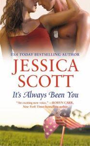 #Giveaway Excerpt IT'S ALWAYS BEEN YOU by JESSICA SCOTT @JessicaScott09 @ForeverRomance