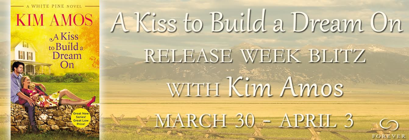 #Giveaway Excerpt A KISS TO BUILD A DREAM ON by KIM AMOS @kimamoswrites @ForeverRomance