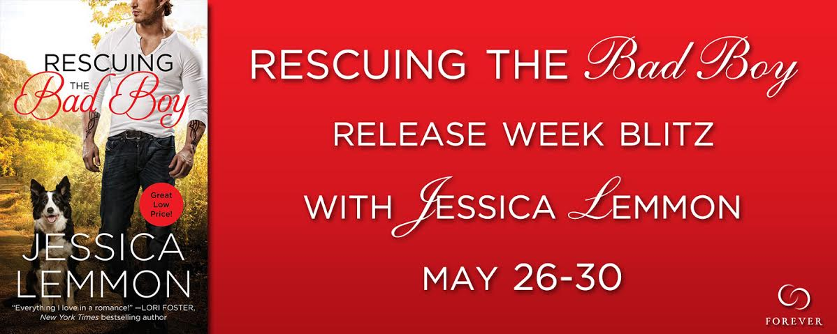 #Giveaway RESCUING THE BAD BOY by JESSICA LEMMON @lemmony @ForeverRomance