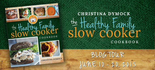 Review THE HEALTHY FAMILY SLOW COOKER by CHRISTINA DYMOCK @CedarFortBooks