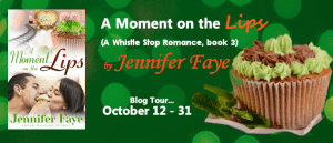 $15 #Giveaway Excerpt A MOMENT ON THE LIPS by JENNIFER FAYE @JenniferFaye34