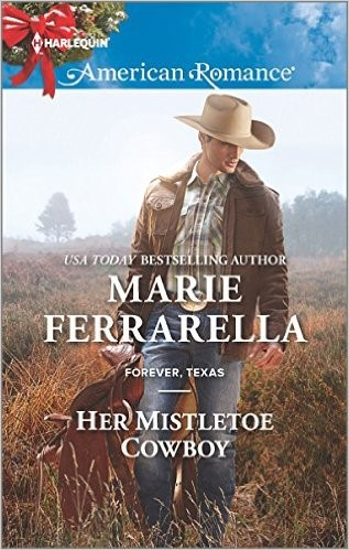 #Giveaway Excerpt HER MISTLETOE COWBOY By Marie Ferrarella @HarlequinBooks 12.21
