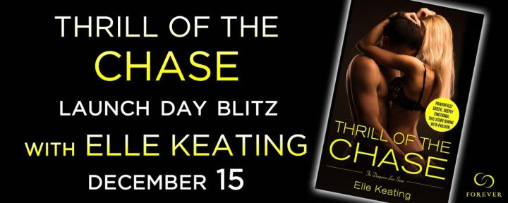 #Release Day Blitz THRILL OF THE CHASE by Elle Keating  @ForeverRomance