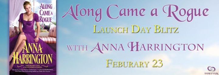 #Giveaway Along Came a Rogue by Anna Harrington @AHarrington2875 @ForeverRomance
