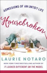Review HOUSEBROKEN by Laurie Notaro @laurienotaro @RandomHouse