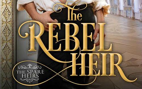 #Giveaway Excerpt The Rebel Heir by Elizabeth Michels @southerntart @SourcebooksCasa 9.16