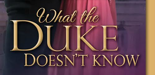 #Giveaway Excerpt What the Duke Doesn't Know by Jane Ashford @SourcebooksCasa 9.19