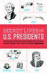 Review Secret Lives of the U.S. Presidents by Cormac O'Brien @QuirkBooks