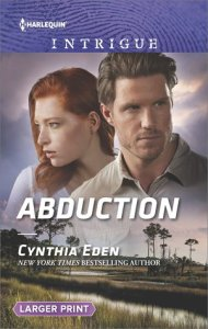 #Giveaway Spotlight ABDUCTION by Cynthia Eden @cynthiaeden @HQIntrigue 3.17
