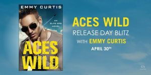 #Giveaway Excerpt ACES WILD by Emmy Curtis sponsored by @ForeverRomance 5.14
