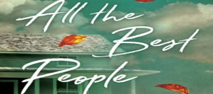 #Giveaway ALL THE BEST PEOPLE by Sonja Yoerg @SonjaYoerg @BerkleyPub ‏#ad 5.9