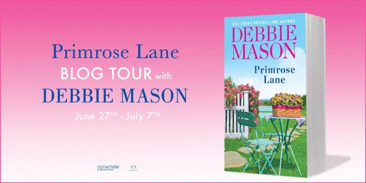 #Giveaway Spotlight PRIMROSE LANE by Debbie Mason @AuthorDebMason @ForeverRomance 7.14