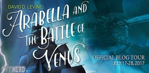 #Giveaway Excerpt ARABELLA and the BATTLE OF VENUS by David D. Levine @daviddlevine @TorBooks 8.1