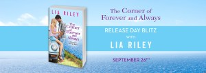 #Giveaway Excerpt THE CORNER OF FOREVER AND ALWAYS by Lia Riley @LiaRileyWrites @ForeverRomance 10.8