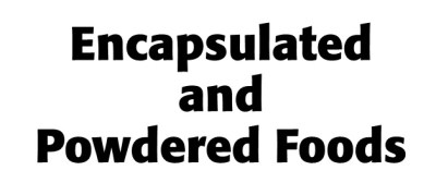 Encapsulated and Powdered Foods pdf