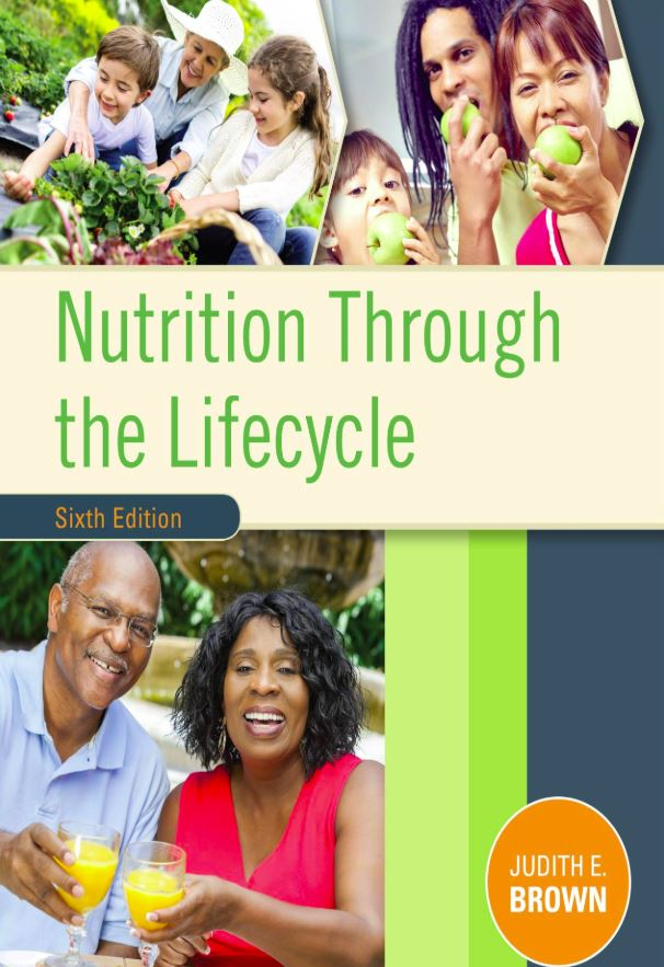 Nutrition through the Life Cycle 6th edition pdf download.