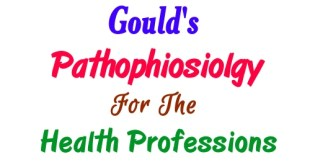 Gould's Pathophysiology for the Health Professions 5th edition