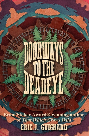 doorways to the deadeye, eric j guinard, book review