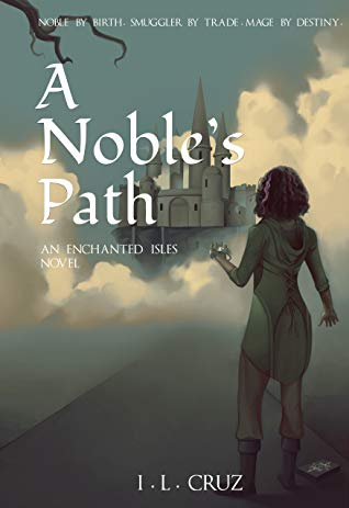 A Noble's Path, I. L. Cruz, blog tour, fantasy