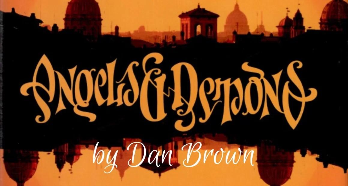 Book Review: Angels and Demons by Dan Brown (Robert Langdon series #1)
