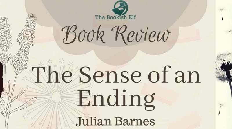 Book Review- The sense of an ending | The Bookish Elf